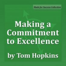 Making a Commitment to Excellence: Becoming a Sales Professional