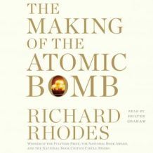 Making of the Atomic Bomb: 25th Anniversary Edition