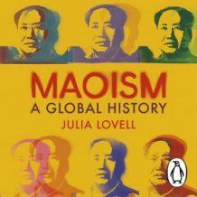 Maoism: A Global History