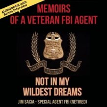 Memoirs of a Veteran FBI Agent Audiobook with Bonus Interview