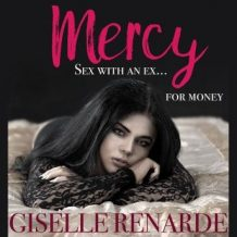 Mercy: Sex with an Ex for Money