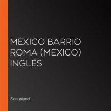 Mxico Barrio Roma (Mxico) Ingls