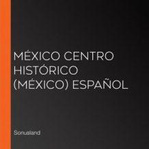 Mxico Centro Histrico (Mxico) Espaol