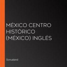 Mxico Centro Histrico (Mxico) Ingls