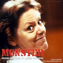Monster: Inside the Mind of Aileen Wuornos