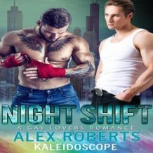 Night Shift: A Gay Lovers Romance