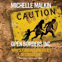 Open Borders, Inc.: Who's Funding America's Destruction?