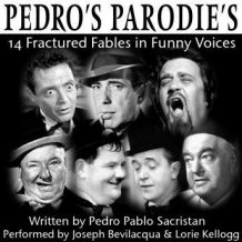 Pedro's Parodies: 14 Fractured Fables in Funny Famous Voices