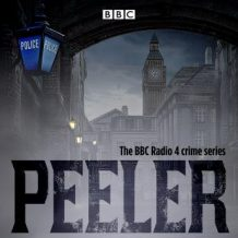 Peeler: The BBC Radio 4 crime series
