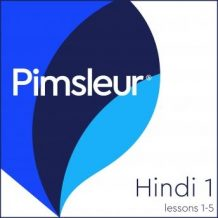 Pimsleur Hindi Level 1 Lessons  1-5: Learn to Speak and Understand Hindi with Pimsleur Language Programs
