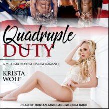 Quadruple Duty: A Military Reverse Harem Romance