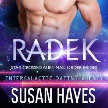 Radek: Star-Crossed Alien Mail Order Brides: Intergalactic Dating Agency
