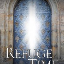 Refuge in Time (The After Cilmeri Series)