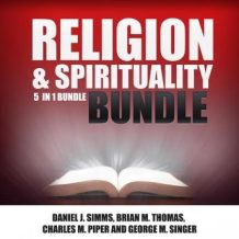 Religion and Spirituality Bundle:  5 in 1 Bundle, Prayer Book, Prayer, Miracles, Christ, Spiritual Books