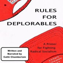 Rules for Deplorables: A Primer for Fighting Radical Socialism