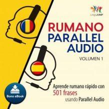 Rumano Parallel Audio - Aprende rumano rpido con 501 frases usando Parallel Audio - Volumen 1