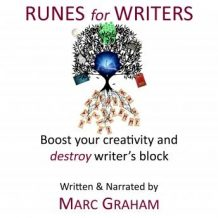 Runes for Writers: Boost Your Creativity and Destroy Writer's Block