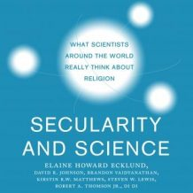 Secularity and Science: What Scientists Around the World Really Think About Religion