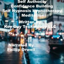 Self Authority Confidence Building Self Hypnosis Hypnotherapy Meditation
