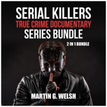 Serial Killers True Crime Documentary Series Bundle: 2 in 1 Bundle, Golden State Killer Book, Serial Killers Encyclopedia
