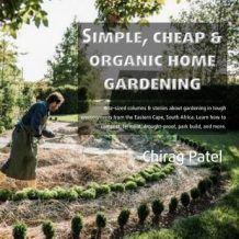 Simple, Cheap and organic Home Gardening