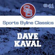 Sports Byline: Dave Kaval