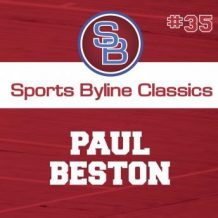 Sports Byline: Paul Beston