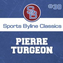 Sports Byline: Pierre Turgeon