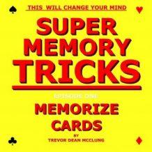 Super Memory Tricks, Memorize Cards