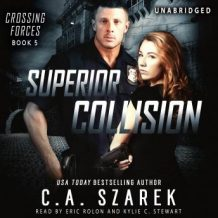 Superior Collision (Crossing Forces Book 5)