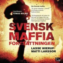 Svensk maffia - fortsttningen