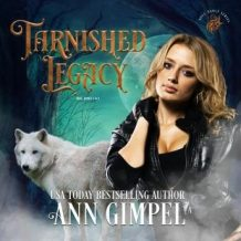 Tarnished Legacy: Historical Paranormal Romance