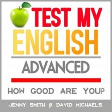 Test My English. Advanced.: How Good Are You?