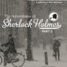 The Adventures Of Sherlock Holmes: The Noble Bachelor