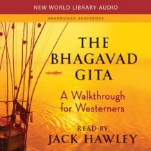 The Bhagavad Gita: A Walkthrough for Westerners