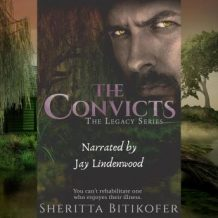 The Convicts (A Legacy Novella): Book 9 of the Legacy Series
