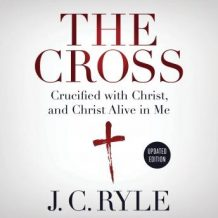 The Cross: Crucified with Christ, and Christ Alive in Me