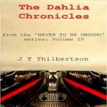 The Dahlia Chronicles