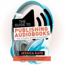 The Guide to Publishing Audiobooks