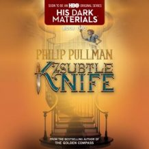 The His Dark Materials: The Subtle Knife (Book 2)