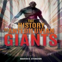The History of Antediluvian Giants