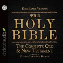 The Holy Bible in Audio - King James Version: The Complete Old & New Testament