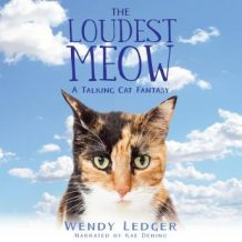The Loudest Meow: A Talking Cat Fantasy