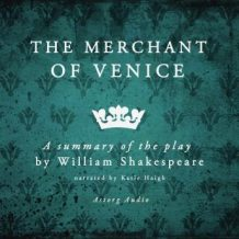 The merchant of Venice, a summary of the play