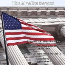 The Mueller Report, The - Volume I: Report On The Investigation Into Russian Interference In The 2016 Presidential Election