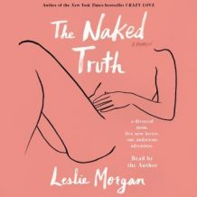 The Naked Truth: A Memoir