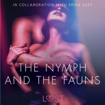 The Nymph and the Fauns - Sexy erotica