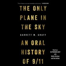 The Only Plane in the Sky: An Oral History of September 11, 2001