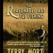 The Reasonable Art of Fly Fishing