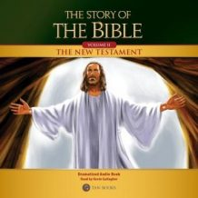 The Story of the Bible Volume 2: The New Testament